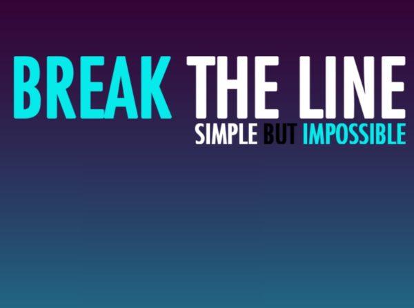 break the line   TuZagraj.pl