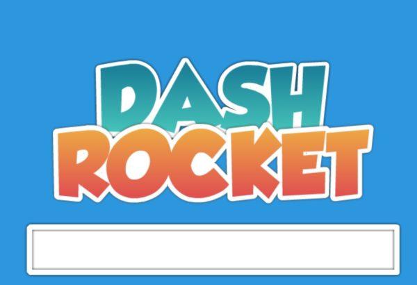 dash rocket | TuZagraj.pl